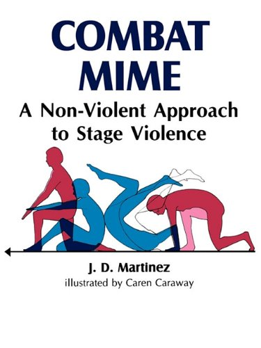 Combat Mime A Non-Violent Approach to Stage Violence N/A edition cover
