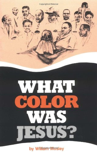 What Color Was Jesus? A Mad Economist Takes a Stroll N/A 9780913543092 Front Cover