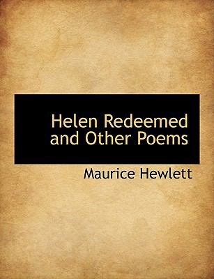 Helen Redeemed and Other Poems N/A 9781116000092 Front Cover