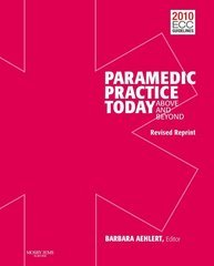 Paramedic Practice Today Above and Beyond  2011 (Revised) edition cover