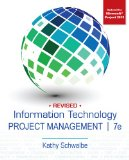 Information Technology Project Management  7th 2014 (Revised) 9781285847092 Front Cover