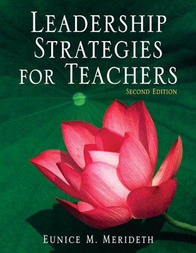 Leadership Strategies for Teachers  2nd 2007 (Revised) edition cover