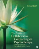 Practice of Collaborative Counseling and Psychotherapy Developing Skills in Culturally Mindful Helping  2013 edition cover