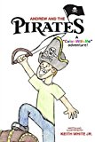 Andrew and the Pirates A Color-With-Me Adventure Large Type  9781484080092 Front Cover