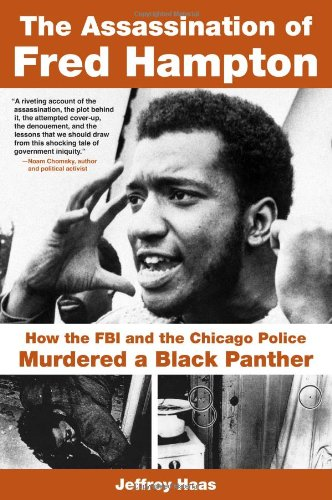 Assassination of Fred Hampton How the FBI and the Chicago Police Murdered a Black Panther N/A edition cover