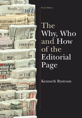 Why, Who and How of the Editorial Page 4th 2004 edition cover