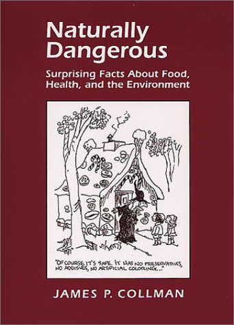 Naturally Dangerous Surprising Facts about Food, Health and the Environment  2001 edition cover