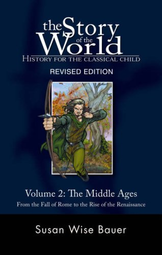 Middle Ages From the Fall of Rome to the Rise of the Renaissance 2nd 2007 (Revised) edition cover