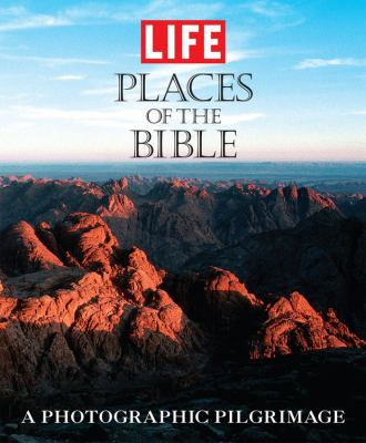 Places of the Bible A Photographic Pilgrimage  2007 9781933821092 Front Cover