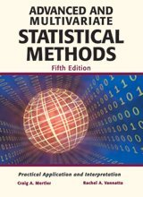 Advanced and Multivariate Statistical Methods: Practical Application and Interpretation  2013 edition cover