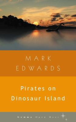 Pirates on Dinosaur Island   2012 9781936846092 Front Cover