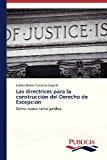 Las Directrices para la Construcci�n Del Derecho de Excepci�n   0 edition cover