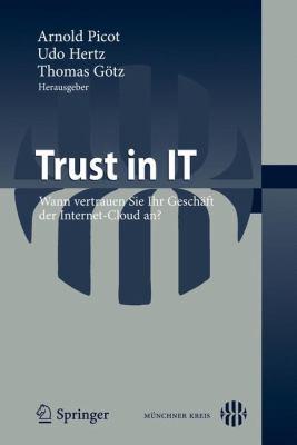 Trust in It: Wann Vertrauen Sie Ihr Geschaft Der Internet-cloud An?  2011 edition cover