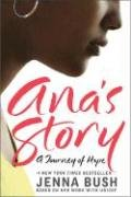 Ana's Story A Journey of Hope N/A 9780061379093 Front Cover