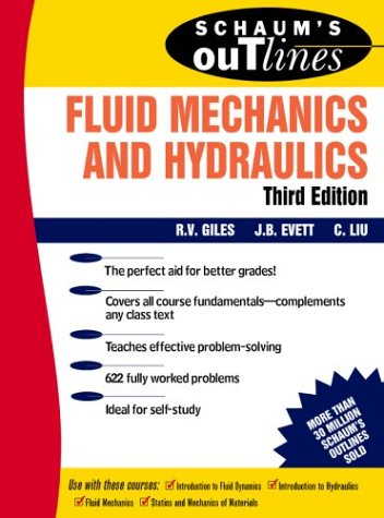 Schaum's Outline of Fluid Mechanics and Hydraulics  3rd 1994 (Revised) 9780070205093 Front Cover