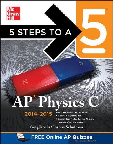 5 Steps to a 5 AP Physics C, 2014-2015 Edition   2013 edition cover