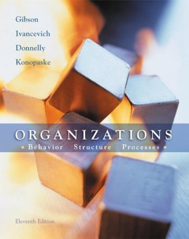 Organizations Behavior, Structure, Processes 11th 2003 (Revised) 9780072524093 Front Cover