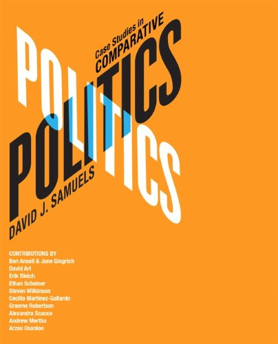 Case Studies in Comparative Politics   2013 (Revised) edition cover