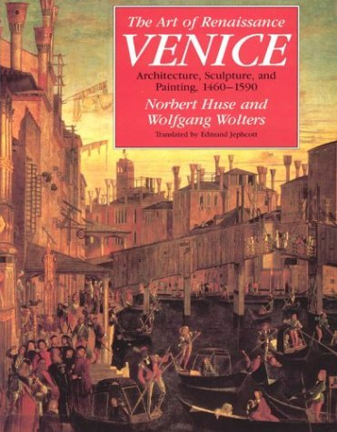 Art of Renaissance Venice Architecture, Sculpture, and Painting, 1460-1590 2nd edition cover