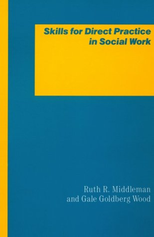 Skills for Direct Practice in Social Work   1990 9780231055093 Front Cover