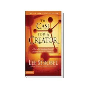 Case for a Creator A Journalist Investigates Scientific Evidence That Points Toward God  2005 9780310242093 Front Cover