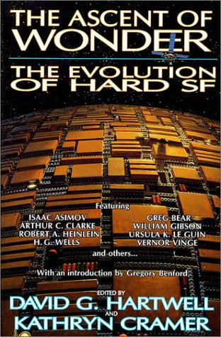 Ascent of Wonder The Evolution of Hard SF Revised  9780312855093 Front Cover