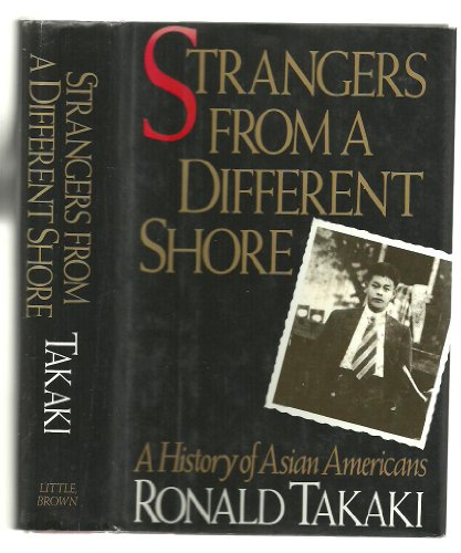 Strangers from a Different Shore A History of Asian Americans N/A edition cover