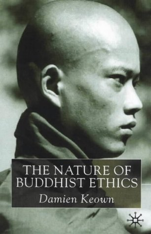 Nature of Buddhist Ethics   2001 (Revised) 9780333913093 Front Cover