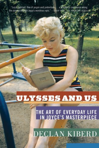 Ulysses and Us The Art of Everyday Life in Joyce's Masterpiece  2010 edition cover