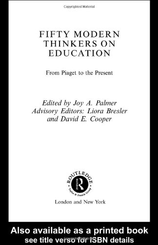 Fifty Modern Thinkers on Education From Piaget to the Present Day  2001 edition cover