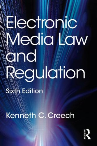 Electronic Media Law and Regulation  6th 2014 (Revised) edition cover