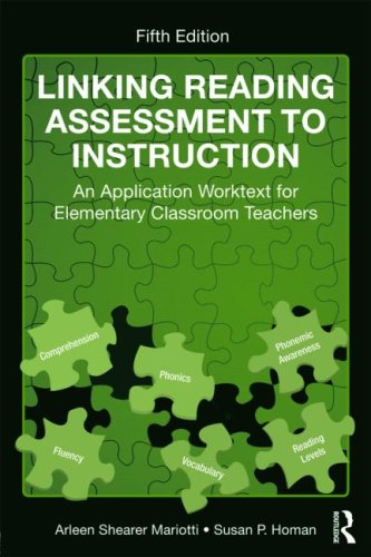 Linking Reading Assessment to Instruction An Application Worktext for Elementary Classroom Teachers 5th 2010 (Revised) edition cover