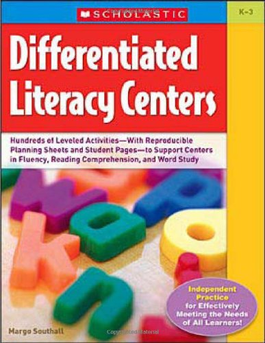 Differentiated Literacy Centers Hundreds of Leveled Activities-With Reproducible Planning Sheets and Student Pages-To Support Centers in Fluency, Reading Comprehension, and Word Study  2007 edition cover