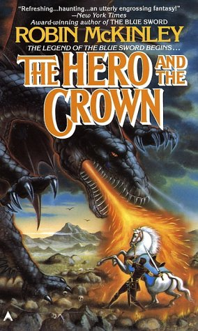 Hero and the Crown  N/A edition cover