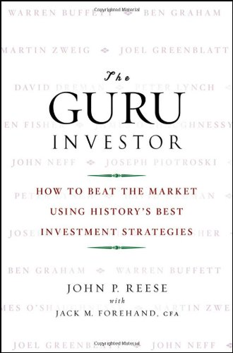 Guru Investor How to Beat the Market Using History's Best Investment Strategies  2009 edition cover