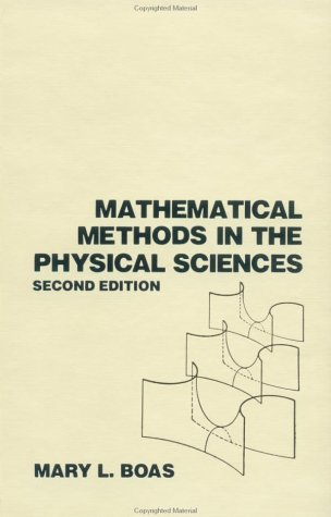 Mathematical Methods in the Physical Sciences  2nd 1983 (Revised) edition cover