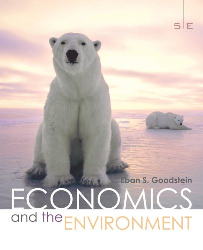 Economics and the Environment  5th 2008 (Revised) edition cover