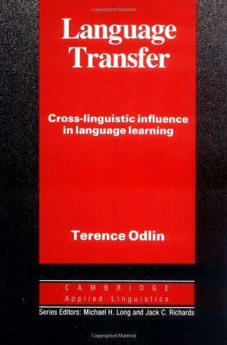 Language Transfer Cross-Linguistic Influence in Language Learning  1989 9780521378093 Front Cover