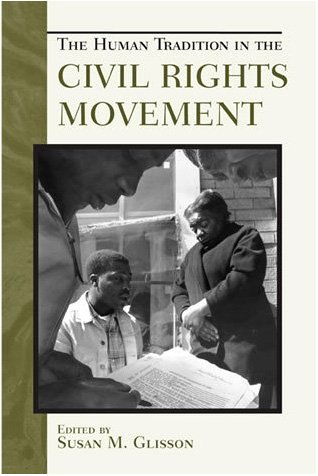 Human Tradition in the Civil Rights Movement   2006 9780742544093 Front Cover