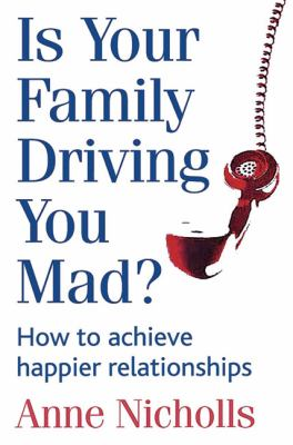 Is Your Family Driving You Mad?   2004 9780749925093 Front Cover