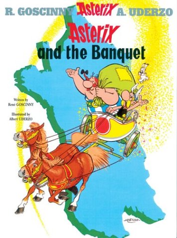 Asterix and the Banquet   2005 9780752866093 Front Cover