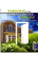 Thriving in the Community College and Beyond Strategies for Academic Success and Personal Development - Text Revised  9780757580093 Front Cover