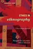 Ethics in Ethnography A Mixed Methods Approach 2nd 2014 9780759122093 Front Cover