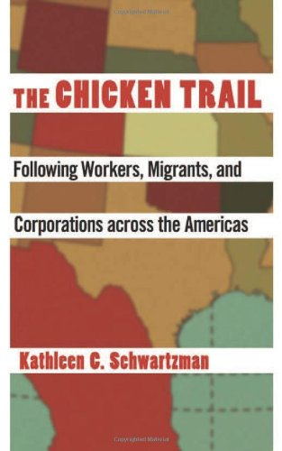 Chicken Trail Following Workers, Migrants, and Corporations Across the Americas  2013 edition cover