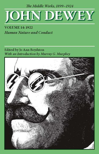 Middle Works of John Dewey, Volume 14, 1899 - 1924 Human Nature and Conduct 1922 N/A edition cover