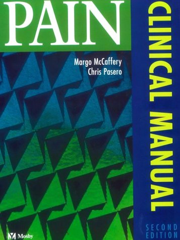 Pain Clinical Manual 2nd 1999 (Revised) edition cover