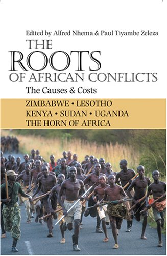 Roots of African Conflicts The Causes and Costs  2008 edition cover