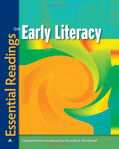 Essential Readings on Early Literacy   2010 edition cover
