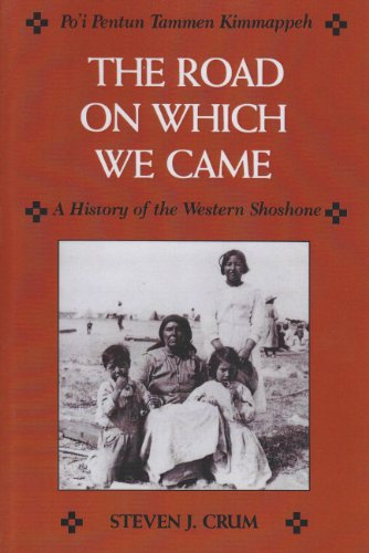 Road on Which We Came A History of the Western Shoshone Reprint edition cover