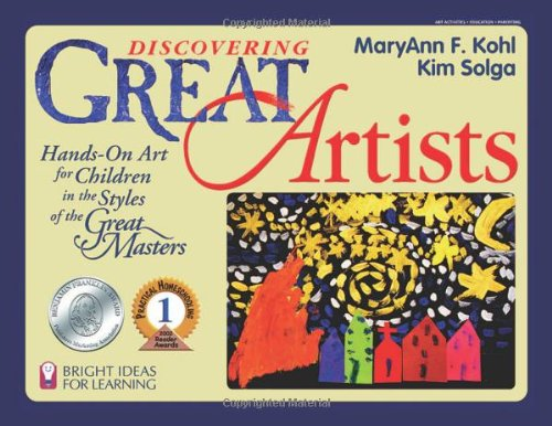 Discovering Great Artists Hands-On Art for Children in the Styles of the Great Masters  1996 edition cover